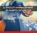Facility Management e sicurezza sul lavoro